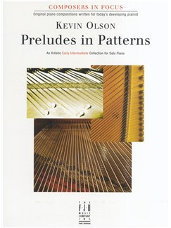 Kevin Olson: Preludes in Patterns Books | Piano