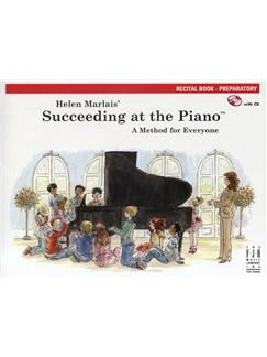 Helen Marlais: Succeeding At The Piano - Preparatory Level Recital Book Books and CDs | Piano