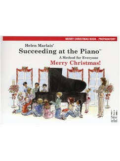 Helen Marlais: Succeeding At The Piano - Preparatory Level Merry Christmas Book Books | Piano