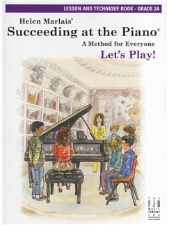 Helen Marlais: Succeeding At The Piano - Grade 2A Lesson And Technique (Book Only) Books | Piano