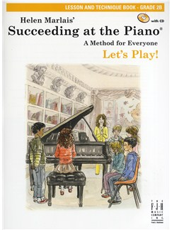 Helen Marlais: Succeeding At The Piano - Grade 2B Lesson And Technique (Book/CD) Books and CDs | Piano