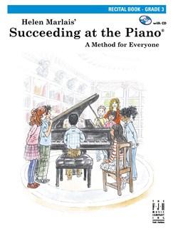 Helen Marlais: Succeeding At The Piano - Grade 3 Recital Book Books and CDs | Piano