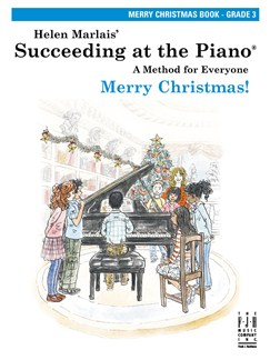 Helen Marlais: Succeeding At The Piano - Grade 3 Merry Christmas Book Books | Piano