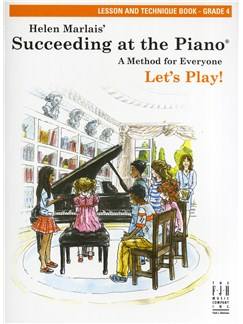 Helen Marlais: Succeeding At The Piano - Grade 4 Lesson And Technique (Book Only) Books | Piano
