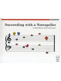 Helen Marlais/Cynthia Coster: Succeeding With A Notespeller - Preparatory Books |