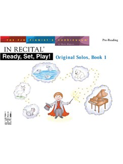 In Recital: Ready, Set, Play! Original Solos - Book 1 (Pre-Reading) Books | Piano