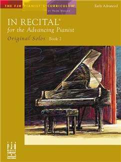 In Recital For The Advancing Pianist: Original Solos - Book 2 Books | Piano