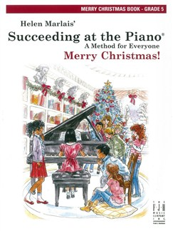 Helen Marlais: Succeeding At The Piano - Merry Christmas: Grade 5 Books | Piano
