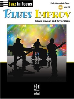 Edwin McLean And Kevin Olson: Jazz In Focus - Blues Improv (With CD) Books and CDs | Piano