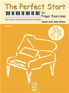 Kevin Olson/Julia Olson: The Perfect Start For Finger Exercises - Book 1 Books | Piano