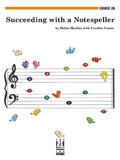 Helen Marlais/Cynthia Coster: Succeeding With A Notespeller - Grade 2A Books | Piano
