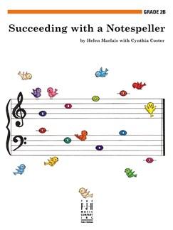 Helen Marlais And Cynthia Coster: Succeeding With A Notespeller - Grade 2B Books |
