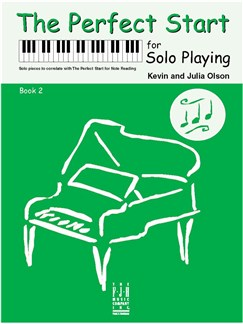 Kevin And Julia Olson: The Perfect Start For Solo Playing - Book 2 Books | Piano