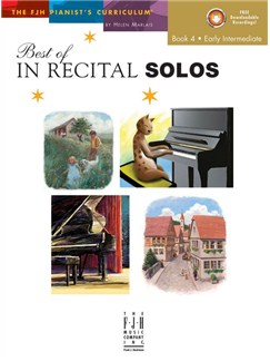 Helen Marlais: The FJH Pianist's Curriculum - Best Of In Recital Solos (Book 4: Early Intermediate) Books | Piano
