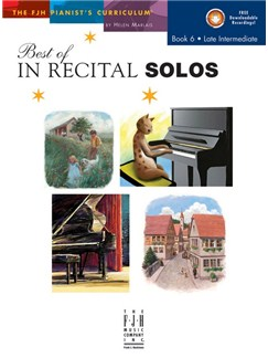 Helen Marlais: The FJH Pianist's Curriculum - Best Of In Recital Solos (Book 6: Late Intermediate) Books | Piano