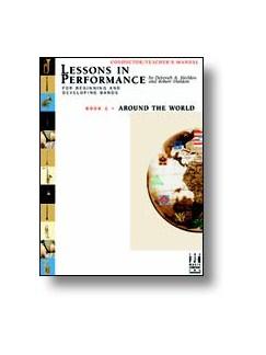 Deborah A. Sheldon and Robert Sheldon: Lessons in Performance Book 1, Around the World - Bassoon Books   Bassoon
