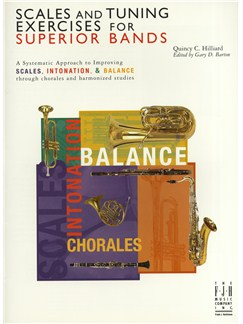 Quincy C. Hilliard: Scales and Tuning Exercises for Superior Bands Books | Wind Ensemble