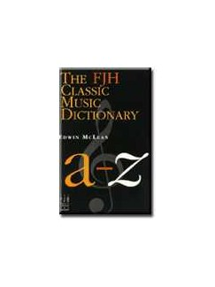 Edwin McLean: The FJH Classic Music Dictionary Books | All Instruments