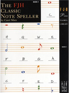 The FJH Classic Note Speller - Book 1 Books | Piano