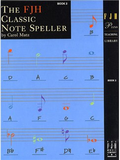 The FJH Classic Note Speller - Book 2 Books | Piano