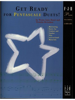 Wynn-Anne Rossi And Victoria McArthur: Get Ready For Pentascale Duets! Books | Piano