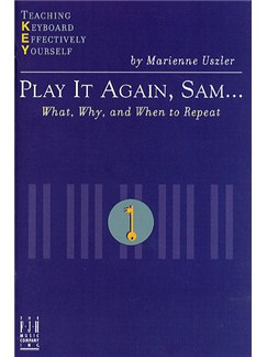 Teaching Keyboard Effectively Yourself: Play It Again, Sam... Books | Piano