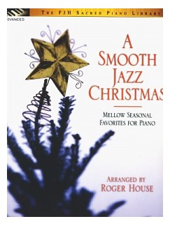 Roger House: A Smooth Jazz Christmas Books | Piano