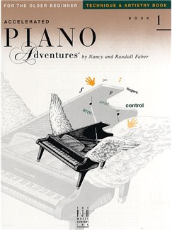 Accelerated Piano Adventures®: Technique & Artistry Book 1 Books | Piano