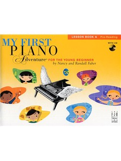 My First Piano Adventure For The Young Beginner: Lesson Book A - Pre-Reading Books and CDs | Piano