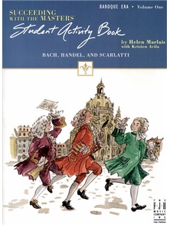 Succeeding With The Masters: Baroque Era - Volume 1 (Student Activity Book) Books |