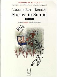 Valerie Roth Roubos: Stories In Sound - Book One Books | Piano