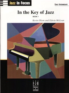 Kevin Olson and Edwin McLean: In the Key of Jazz - Book 1 Books | Piano
