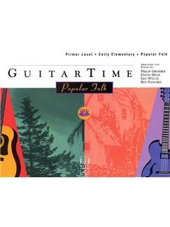 GuitarTime: Popular Folk - Primer Level (Pick Style) Books | Guitar