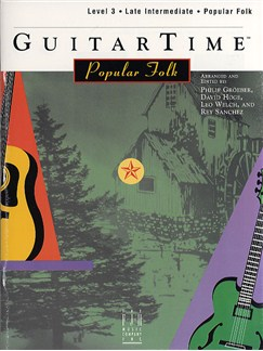 GuitarTime Popular Folk: Level 3 - Pick Style Books | Guitar