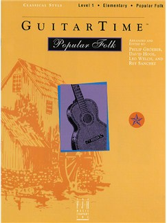 GuitarTime Popular Folk: Level 1 - Classical Style Books | Guitar