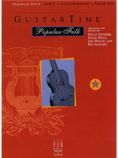 GuitarTime Popular Folk: Level 2 - Classical Style Books | Guitar