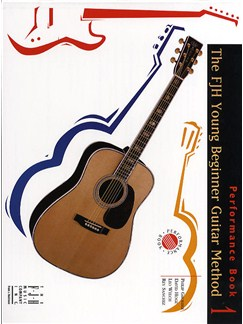 FJH Young Beginner Guitar Method: Performance Book 1 Books | Guitar