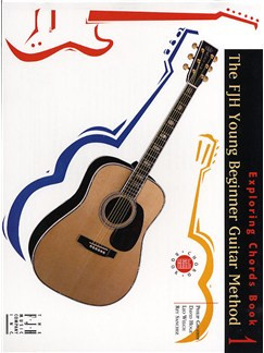 FJH Young Beginner Guitar Method: Exploring Chords Book 1 Books | Guitar