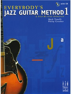 Everybody's Jazz Guitar Method 1 - A Step By Step Approach Books and CDs | Guitar, Guitar Tab