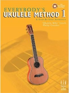 Everybody's Ukulele Method - Book 1 Books and Digital Audio | Ukulele