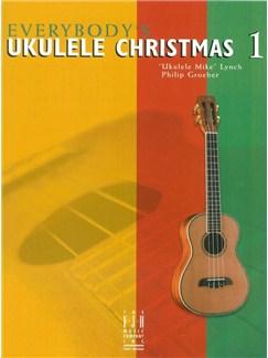 Everybody's Ukulele Christmas - Book 1 Books | Ukulele