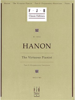 Charles Hanon: The Virtuoso Pianist Part I - Preparatory Exercises Books | Piano