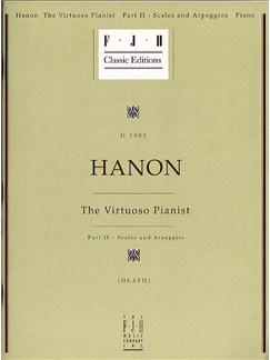 Charles Hanon: The Virtuoso Pianist Part II - Scales And Arpeggios Books | Piano