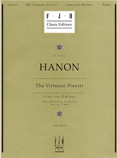 Charles Hanon: The Virtuoso Pianist - Complete Edition Livre | Piano