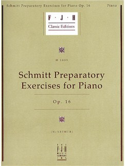 Aloys Schmitt: Preparatory Exercises For Piano Op.16 Books | Piano