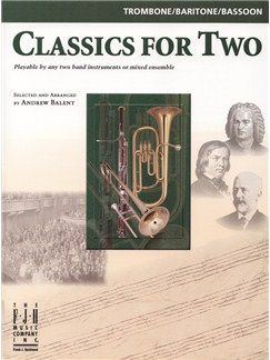Classics For Two (Trombone/Baritone/Bassoon) Books | Trombone, Baritone, Bassoon