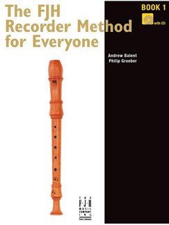 The FJH Recorder Method For Everyone: Book 1 (Book/CD) Books and CDs | Recorder