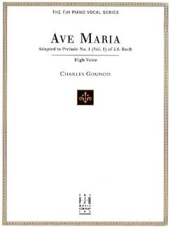 J.S. Bach/Charles Gounod: Ave Maria (High Voice) Books | High Voice, Piano Accompaniment