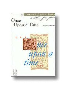 Timothy Brown: Once Upon a Time Books | Piano