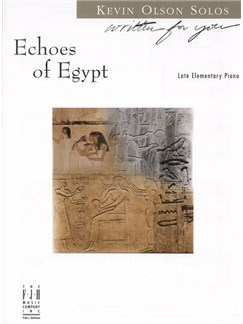 Kevin R. Olson: Echoes of Egypt Books | Piano